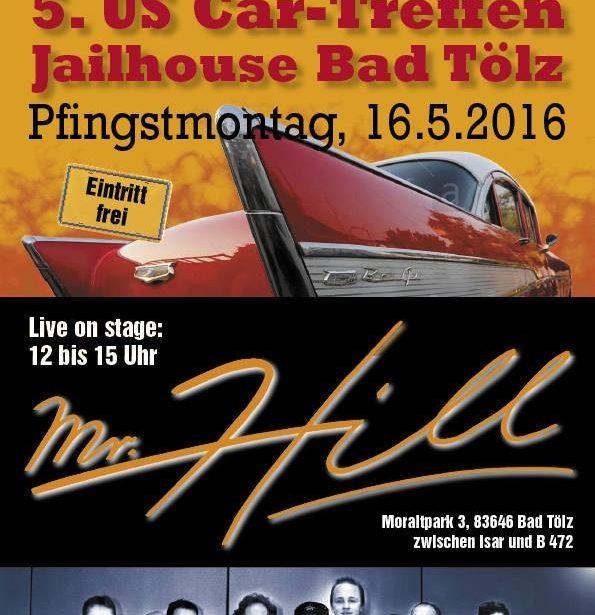 5. US car treffen in Bad Tölz (Openair) Mr.Hill ist zum 2. Mal dabei !
